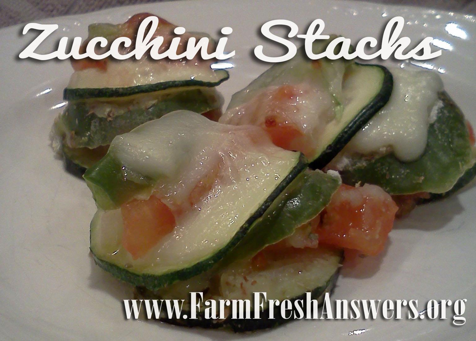 Zucchini stacks